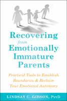 Recovering From Emotionally Immature Parents