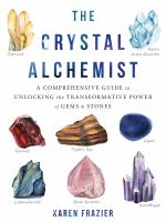 The Crystal Alchemist
