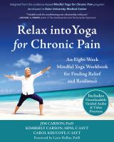Relax Into Yoga for Chronic Pain