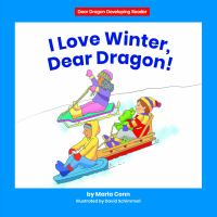 I Love Winter, Dear Dragon!