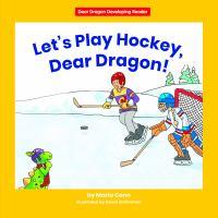 Let's Play Hockey, Dear Dragon!