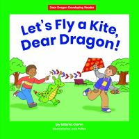 Let's Fly A Kite, Dear Dragon!