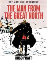 MAN FROM THE GREAT NORTH [GRAPHIC]
