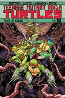 Teenage Mutant Ninja Turtles. Volume 18, Trial of Krang