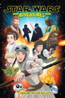 Star wars adventures. Volume 1, Heroes of the galaxy