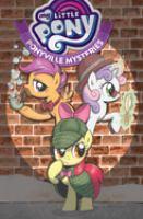 My little pony. Ponyville mysteries