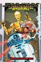 Star wars adventures. Volume 5, Mechanical Mayhem