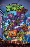 Rise of the Teenage Mutant Ninja Turtles. The big reveal