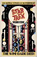 Star Trek Year Five