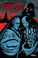 Star Wars adventures. Return to Vader's castle