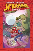 MARVEL ACTION: SPIDER-MAN: EXTRA CREDIT (BOOK ONE)