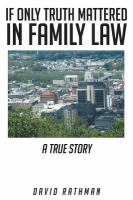 If Only Truth Mattered in Family Law
