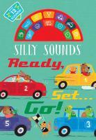 Silly Sounds: Ready, Set...Go!