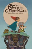 Over The Garden Wall. Vol. 3