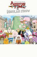 Adventure Time X Regular Show