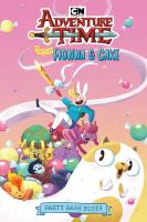ADVENTURE TIME WITH FIONNA & CAKE : PARTY BASH BLUES [graphic Novel]