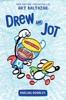 Drew and Jot