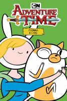 Adventure Time : Fionna & Cake
