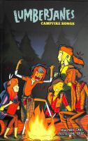 LUMBERJANES - CAMPFIRE SONGS[GRAPHIC]