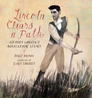 Lincoln Clears A Path