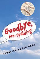 Goodbye, Mr. Spalding