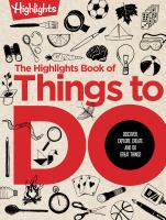The Highlights Book of Things to Do
