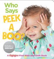 Who Says Peek A Boo?