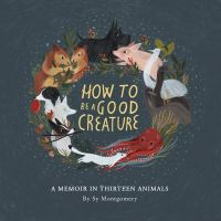 How to Be A Good Creature (CD)