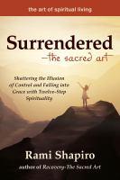 Surrendered--the Sacred Art