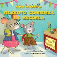 Alberto comienza la escuela