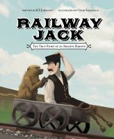 Railway Jack: The True Story Of An Amazing Baboon
