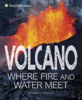 Volcano, Where Fire and Water Meet