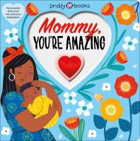 Mommy, You're Amazing