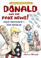 Donald and the Fake News!