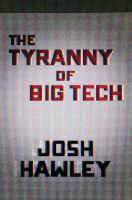 The-tyranny-of-big-tech-