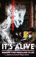 It's Alive: Bringing Your Nightmares to Life
