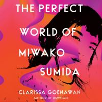 The Perfect World of Miwako Sumida