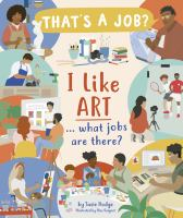 I LIKE ART ... WHAT JOBS ARE THERE?
