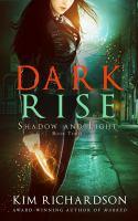 Dark Rise
