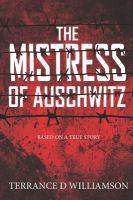 Mistress of Auschwitz