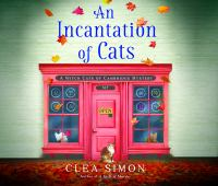 An incantation of cats [sound recording (unabridged book on CD)]