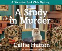 Study in Murder, A: A Victorian Book Club Mystery