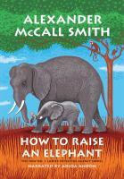 HOW TO RAISE AN ELEPHANT (CD)
