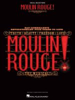 Moulin Rouge! : the Musical