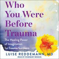 Who You Were Before Trauma
