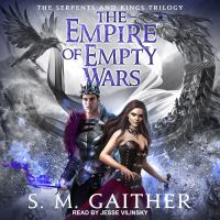 The Empire of Empty Wars by S. M. Gaither