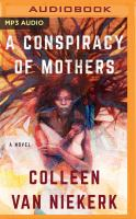 A Conspiracy of Mothers