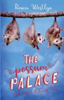 The Possum Palace