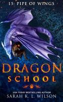 Dragon School: Pipe Of Wings