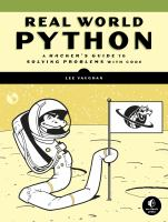 Real-world python : a hacker's guide to solving problems with code